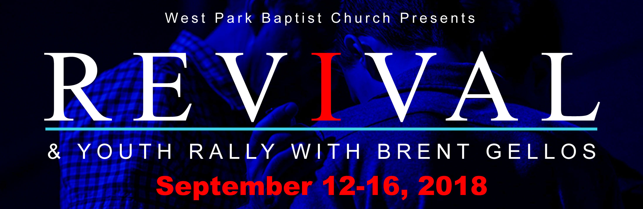 Revival and Youth Rally with Brent Gellos