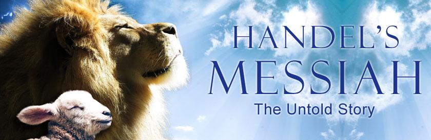 Handel's Messiah -- The Untold Story